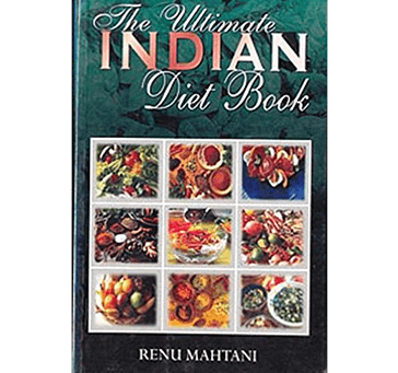 Buy The Ultimate Indian Diet Book By Renu Mahtani