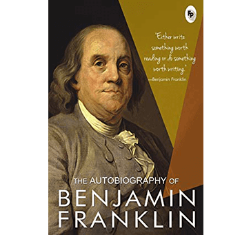 Buy The Autobiography Of Benjamin Franklin