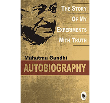 Buy Mahatma Gandhi Autobiography: The Story Of My Experiments With Truth