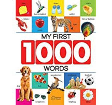 My First 1000 Words: Early Learning Picture Book to learn Alphabet, Numbers Etc