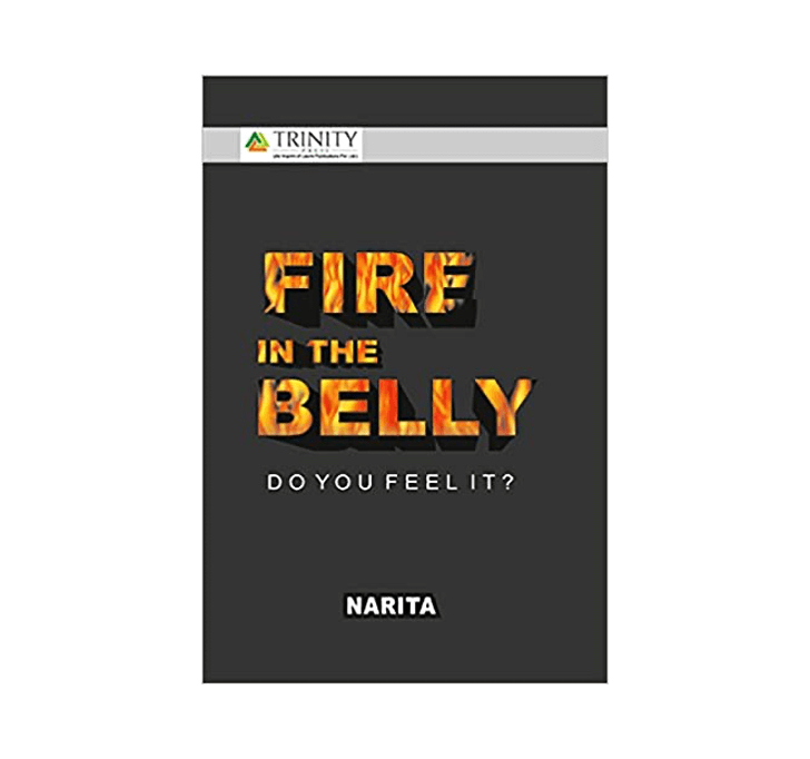 Buy Fire In The Belly-Do You Feel It? By Narita A Very Positive Way Of Life