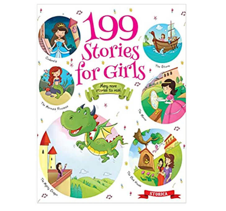 Buy 199 Stories For Girls (Exciting Stories For 3 To 6 Year Old Girls)