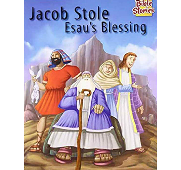 Buy Jacob Stole Esau's Blessing: 1 (Bible Stories)