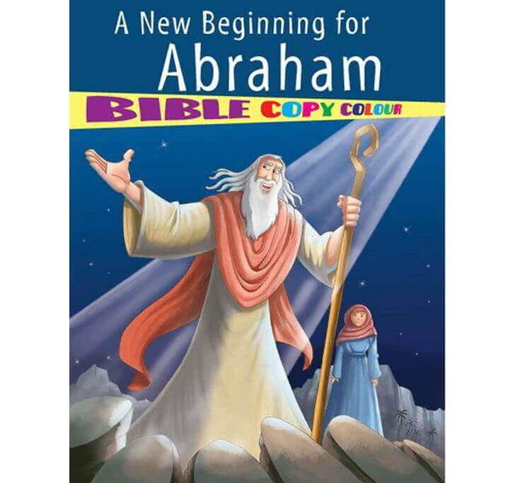 Buy A New Beginning For Abraham - Bible Copy Colour