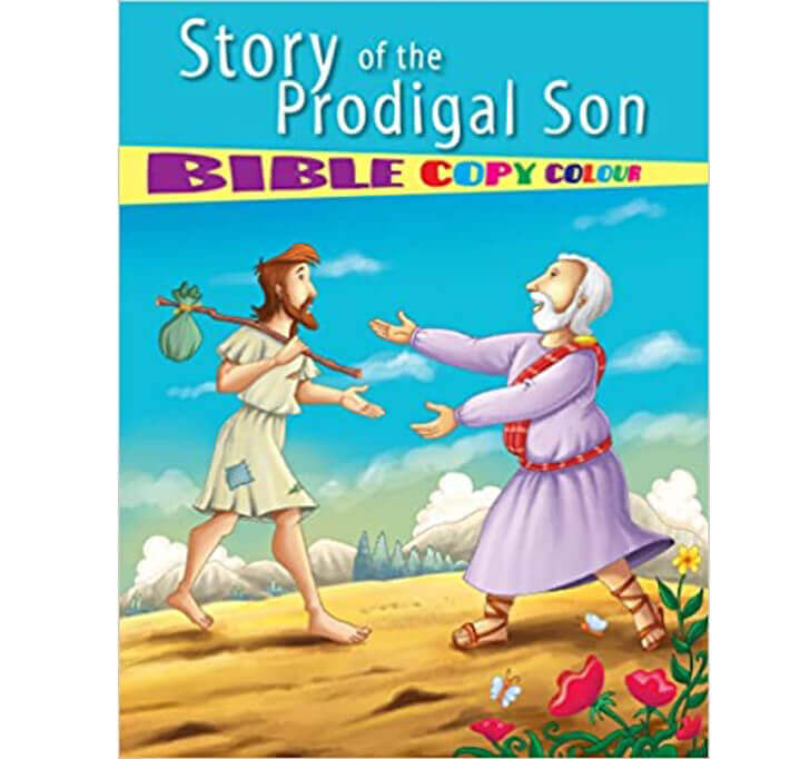 Buy Story Of The Prodigal Son Bible Copy Colour