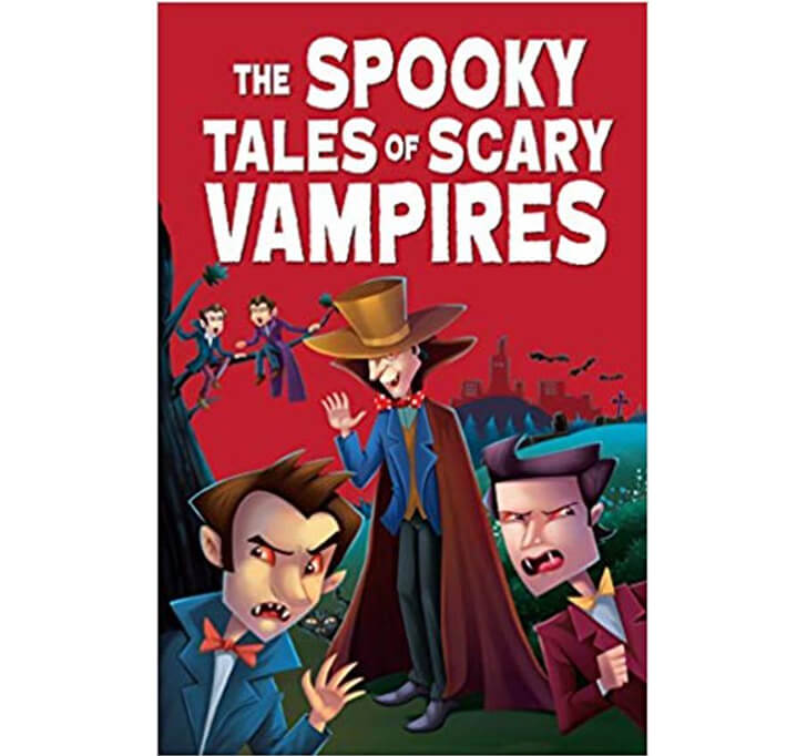 Buy The Spooky Tales Of Scary Vampires